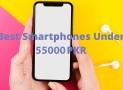 Best Mobile Under 55000 in Pakistan 2021
